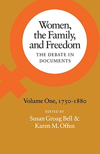 Women, the Family, and Freedom: The Debate in Documents, Volume I, 1750-1880 (Women, the Family, & Freedom) (Tapa Blanda)