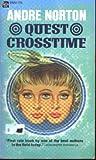 Quest Crosstime, Andre Norton, 0441696856