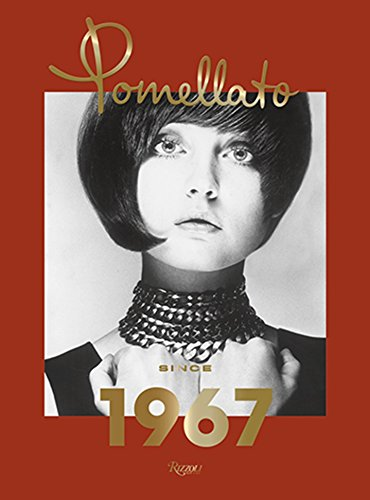Pomellato: Since 1967 by Rizzoli