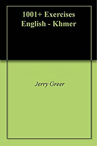 1001+ Exercises English - Khmer (Study English Khmer)
