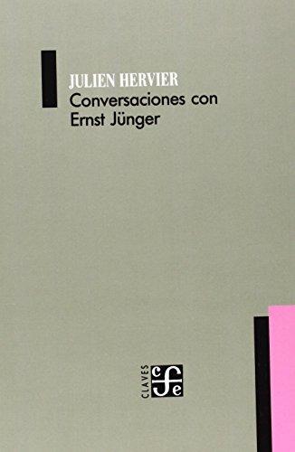 Conversaciones Con Ernst Junger (Spanish Edition) [Julien Hervier] (Tapa Blanda)