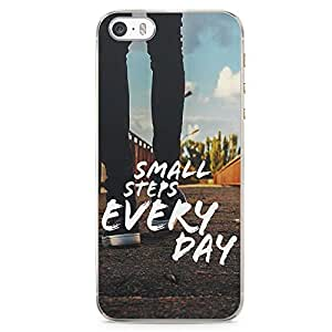 iPhone 5S Transparent Edge Phone case Small Steps Phone Case Motivation iPhone 5 Case with Transparent Frame
