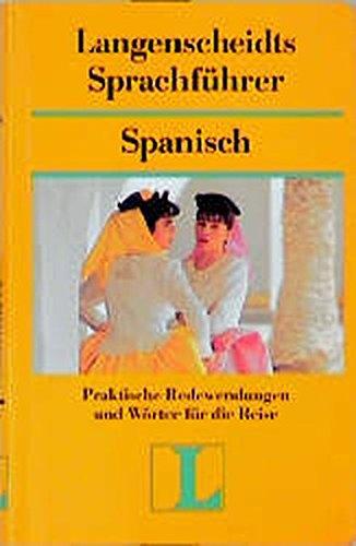 Langenscheidts Sprachführer, Spanisch by Pichardo-Castro, Francisca