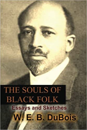 the souls of black folk essays and sketches w e b dubois  the souls of black folk essays and sketches w e b dubois 9780991052387 amazon com books