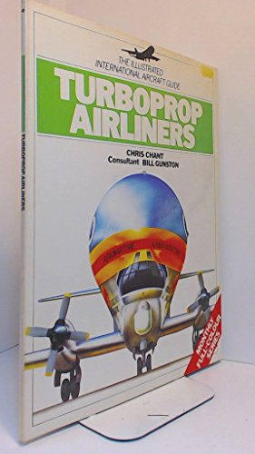 Turboprop airliners (The illustrated international aircraft guide) ()