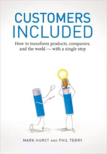Amazon customers included how to transform products companies amazon customers included how to transform products companies and the world with a single step 9780979368110 mark hurst phil terry books fandeluxe Images