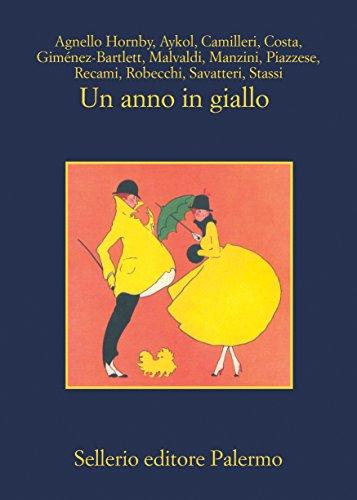 Un anno in giallo (Italian Edition)