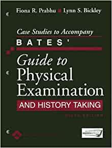 bickley bates guide to physical exam