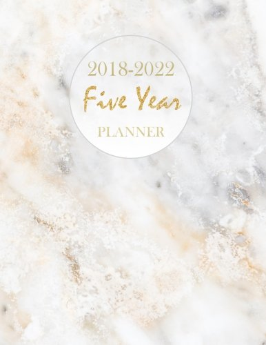 2018 - 2022 Five Year Planner: Monthly Schedule Organizer |Agenda Planner For The Next Five Years, 60 Months Calendar, Appointment Notebook, Monthly ... Action Day, Passion Goal Setting (Volume 2) by Abby Smith