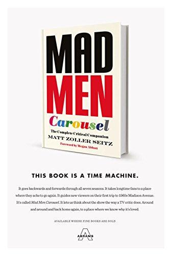 Mad Men Carousel: The Complete Critical Companion ()