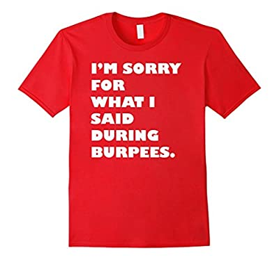 Funny Burpee T-Shirt Gym Workout Fitness Saying