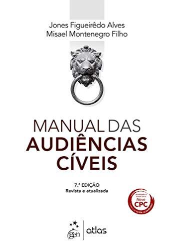 Manual Audiências Cíveis Misael Montenegro