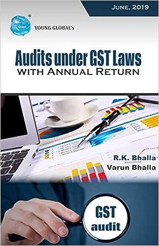Audits under gst laws with annual return 2019 BY R.K BHALLA & VARUN BHALLA