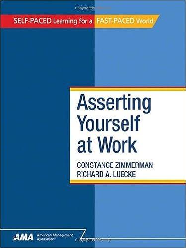 Asserting Yourself At Work: Constance Zimmerman, Richard A. Luecke ...