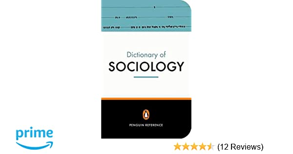Amazon the penguin dictionary of sociology penguin dictionary amazon the penguin dictionary of sociology penguin dictionary 8580001450407 nicholas abercrombie stephen hill bryan s turner books fandeluxe Gallery