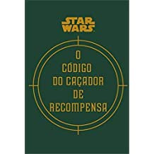 Star Wars: O Código do Caçador de Recompensa