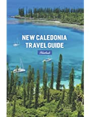 New Caledonia Travel Guide Notebook: Notebook|Journal| Diary/ Lined - Size 6x9 Inches 100 Pages