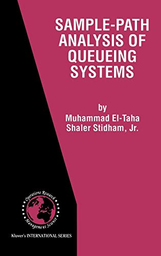 Sample-Path Analysis of Queueing Systems (International Series in Operations Research & Management Science)