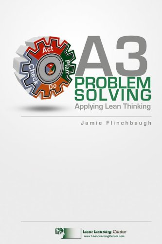 Amazon a3 problem solving applying lean thinking ebook jamie a3 problem solving applying lean thinking by flinchbaugh jamie fandeluxe Images