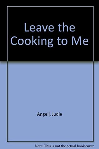 book cover of Leave the Cooking to Me