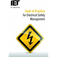 Code of Practice for Electrical Safety Management (IET Standards)