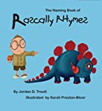 The Naming Book of Rascally Rhymes