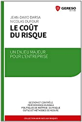 Le coût du risque : Un enjeu majeur pour l'entreprise, Gestion et contôle, Performance durable, Politiques de maîtrise du risque, Outils et méthodes de mesure