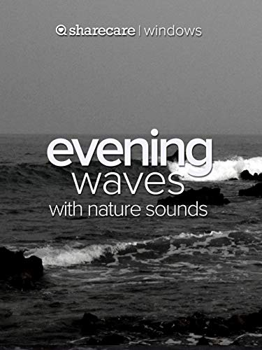 (Evening Waves with Nature Sounds)