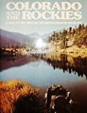 Colorado and the Rockies, Outlet Book Company Staff and Random House Value Publishing Staff, 0517270803