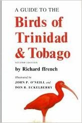A Guide To the Birds of Trinidad and Tobago Plates Second Edition