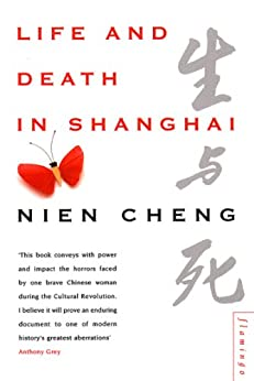 Life and Death in Shanghai by [Cheng, Nien]