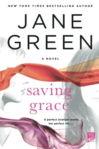 Saving Grace: A Novel