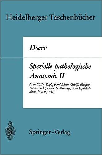 Spezielle pathologische Anatomie II: Mundhöhle Kopfspeicheldrüsen ...