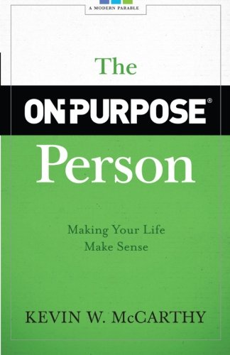 The On-Will Person: Making Your Life Make Sense