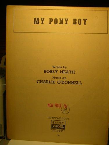 My Pony Boy (Sheet Music) (Sheet Music Pony Boy)