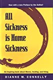 All Sickness Is Homesickness, Diane M. Connelly, 0912381027