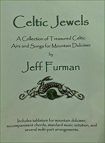Celtic Jewel - Jeff Furman - Celtic Jewels (A Collection Of Treasured Celtic Airs And Songs For Mountain Dulcimer)