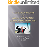 The Seven Habits of Highly Effective Claim Professionals