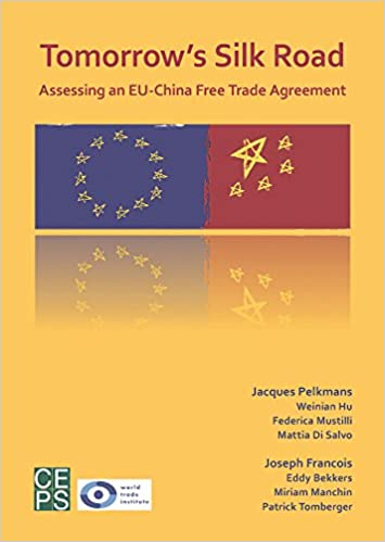 Buy Tomorrows Silk Road Assessing An Eu China Free Trade Agreement