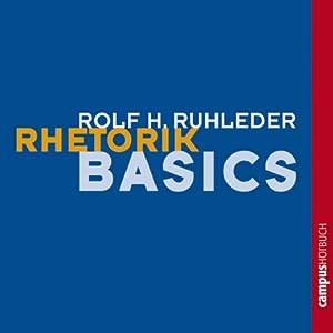 Rhetorik-Basics Hörbuch
