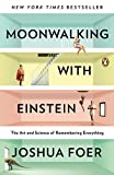 Moonwalking with Einstein: The Art and Science of