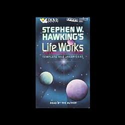 Stephen W. Hawking's Life Works