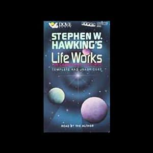 Stephen W. Hawking's Life Works Speech