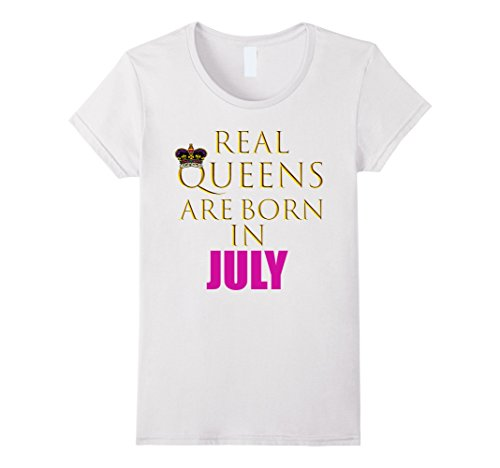 Womens Real Queens Are Born In July Shirt| Fashionably Cu...