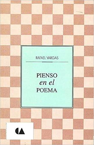 Pienso en el poema (Spanish Edition): Rafael Vargas: 9789701848548: Amazon.com: Books