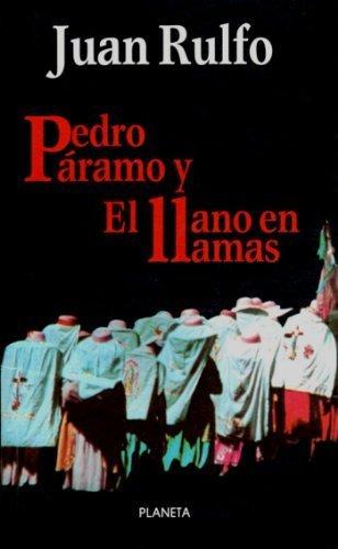 Pedro Paramo y el llano en llamas