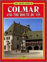 Golden Book of Colmar: 9788880290063: Amazon.com: Books