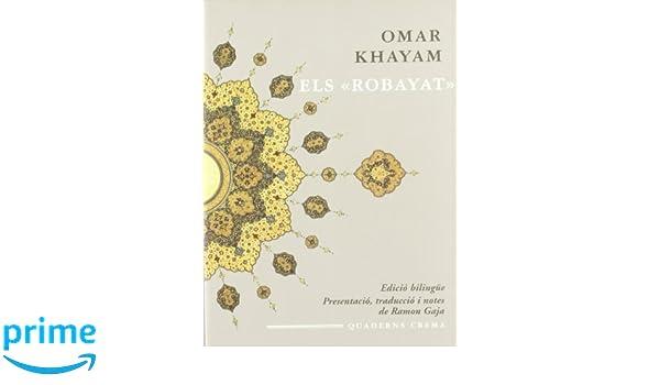 Els Robayat In Amicorum Numero Amazones Omar Khayam