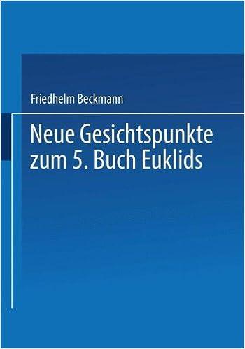 Book Neue Gesichtspunkte zum 5. Buch Euklids