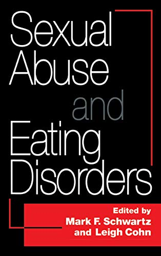Sexual Abuse And Eating Disorders (English Edition)